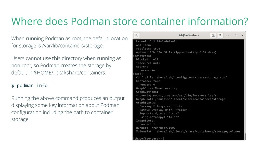 Where does Podman store container information? ...