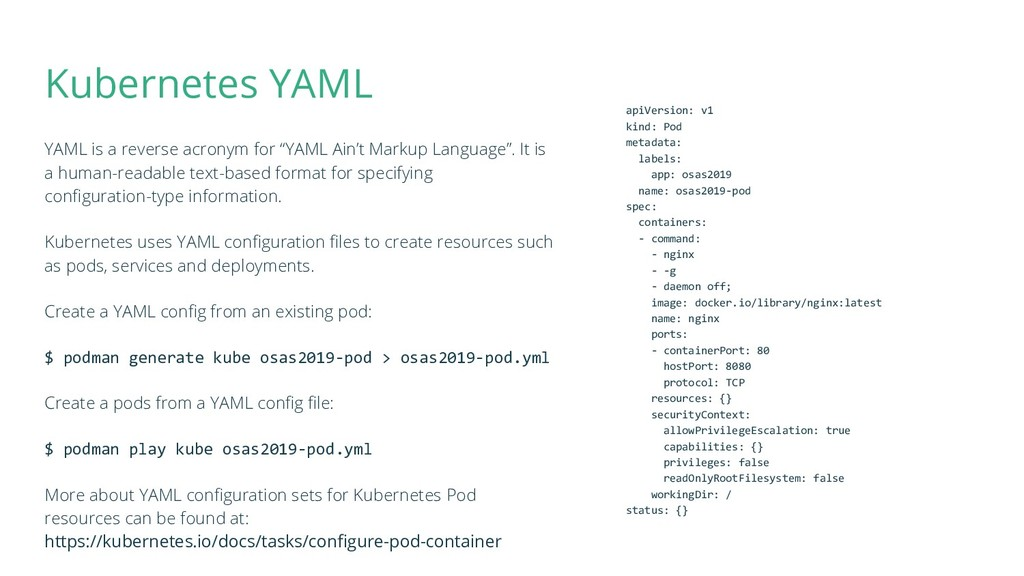 "Kubernetes YAML YAML is a reverse acronym for ""..."