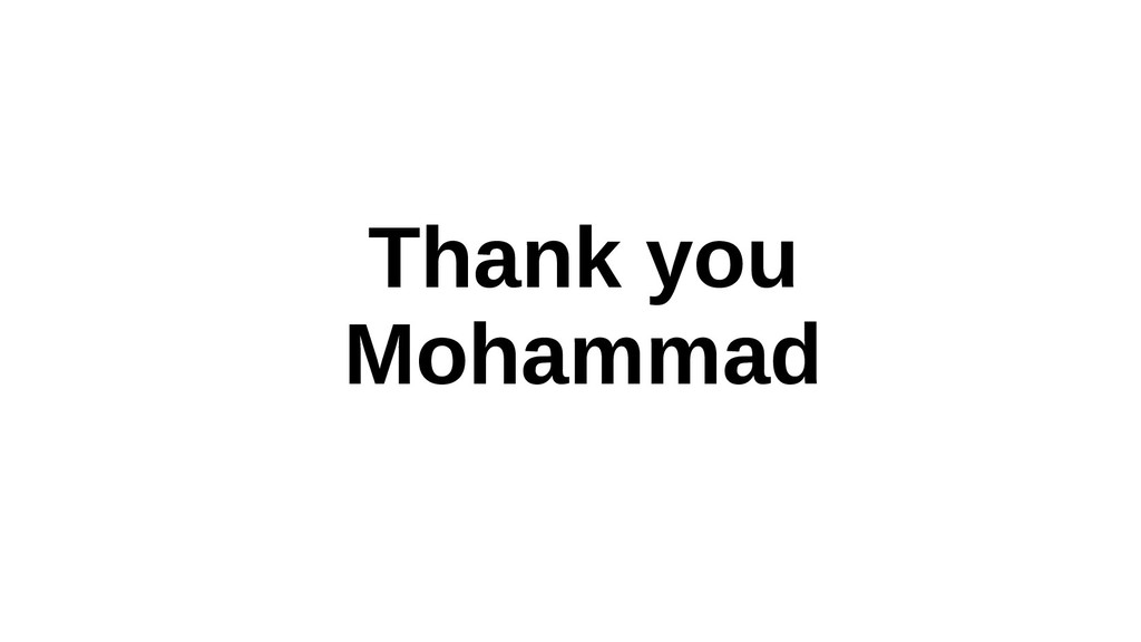 Thank you Mohammad