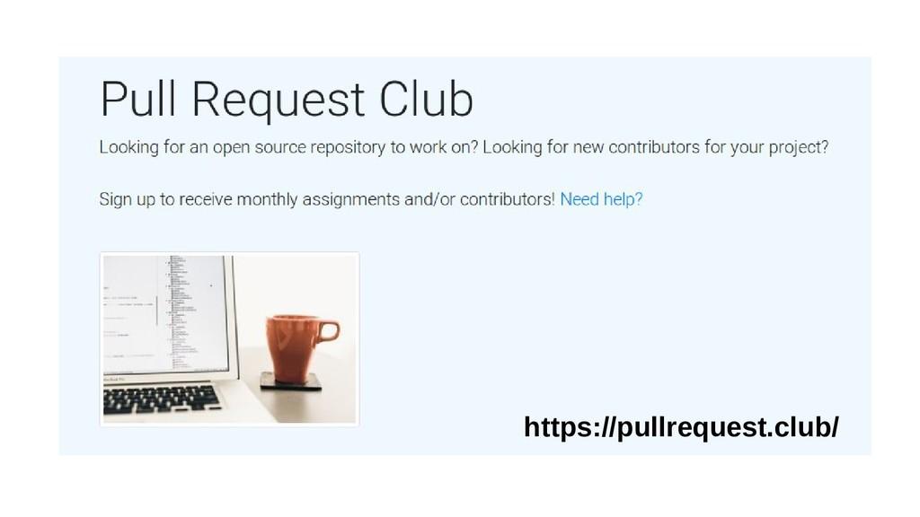 https://pullrequest.club/