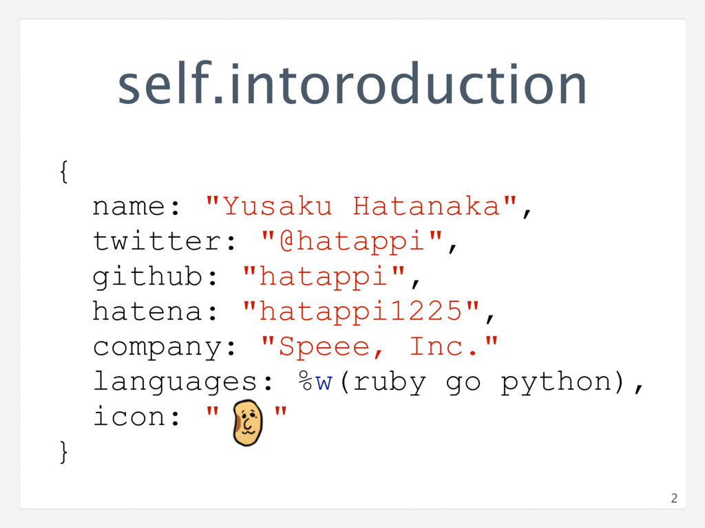 "self.intoroduction { name: ""Yusaku Hatanaka"", t..."