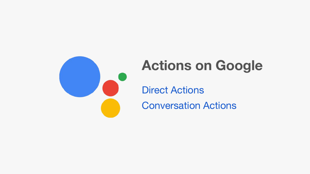 Direct Actions Conversation Actions Actions on ...