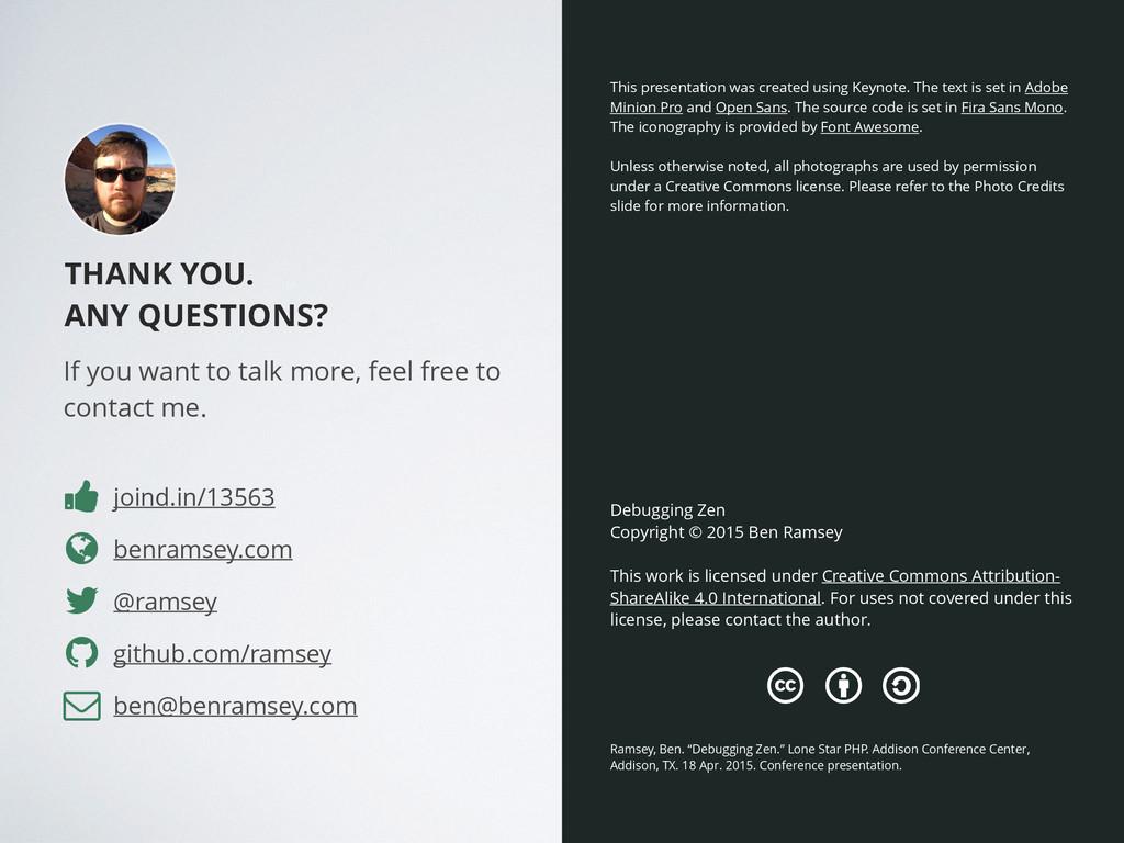 THANK YOU. ANY QUESTIONS? benramsey.com Debuggi...