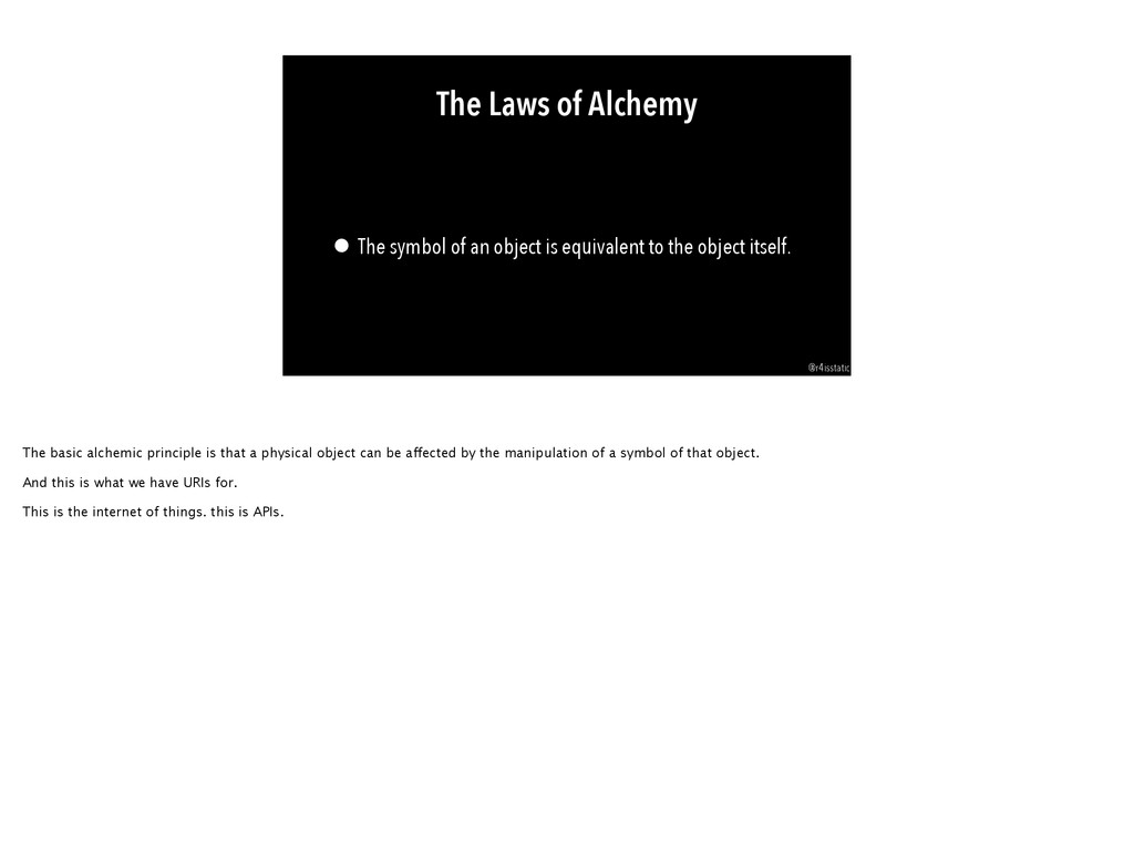 The Laws of Alchemy • The symbol of an object i...