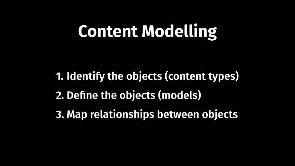 Content Modelling 1. Identify the objects (cont...