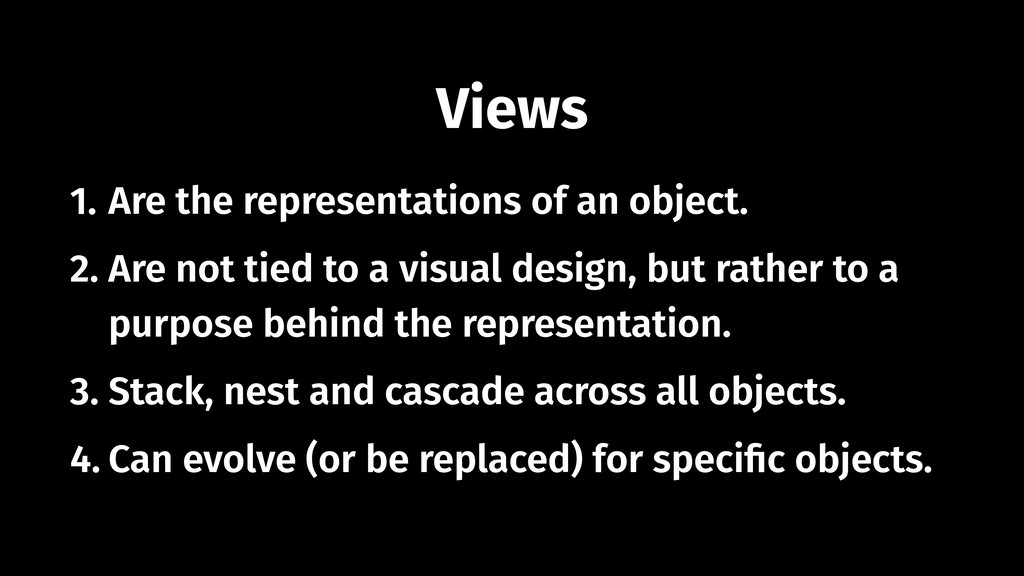 Views 1. Are the representations of an object. ...