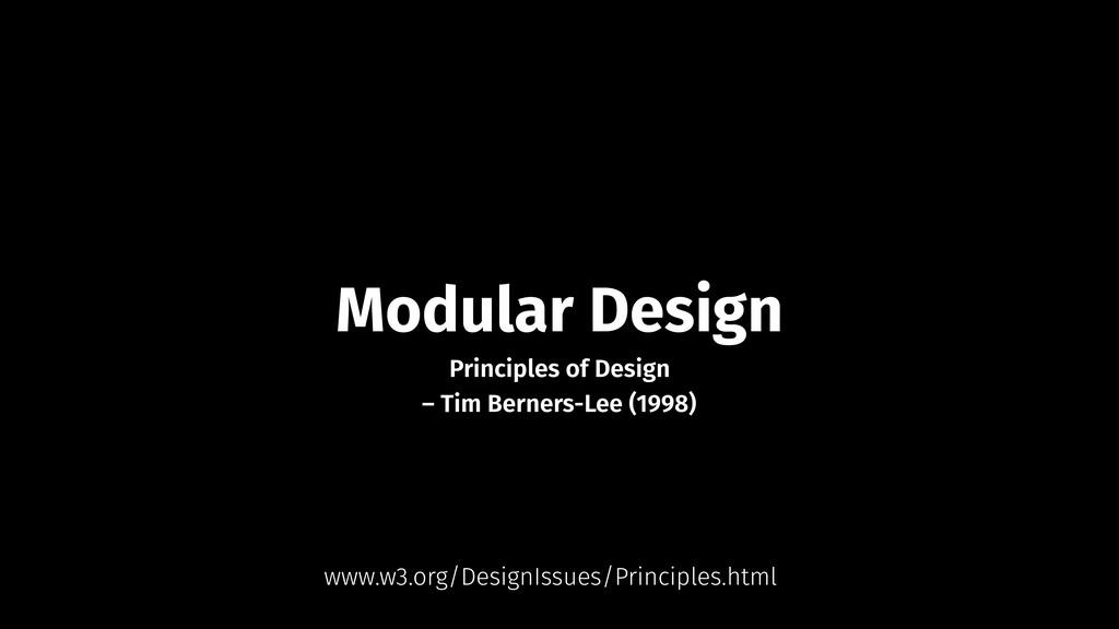 Modular Design Principles of Design – Tim Berne...