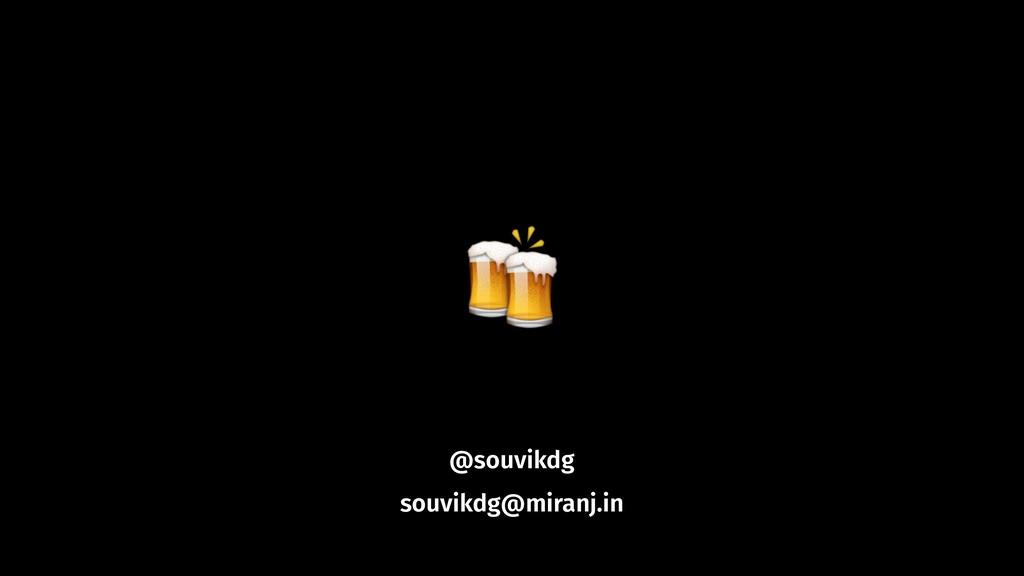 # @souvikdg souvikdg@miranj.in