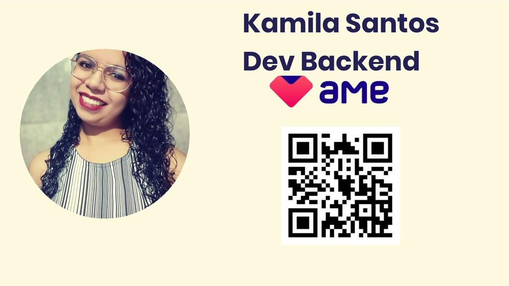 Kamila Santos Dev Backend