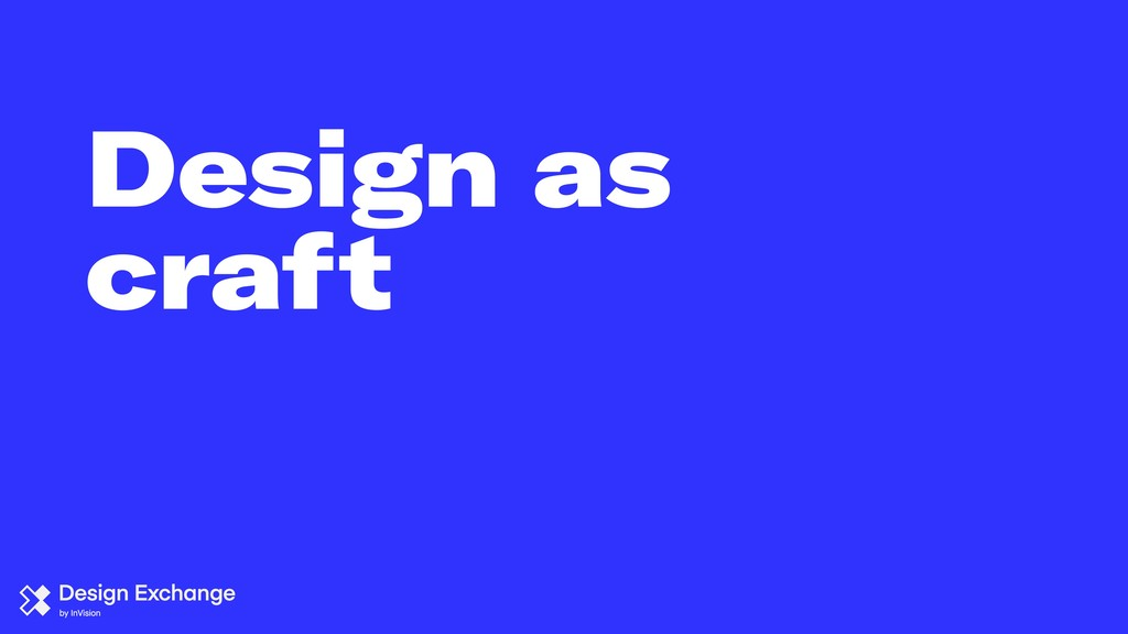 Design as craft