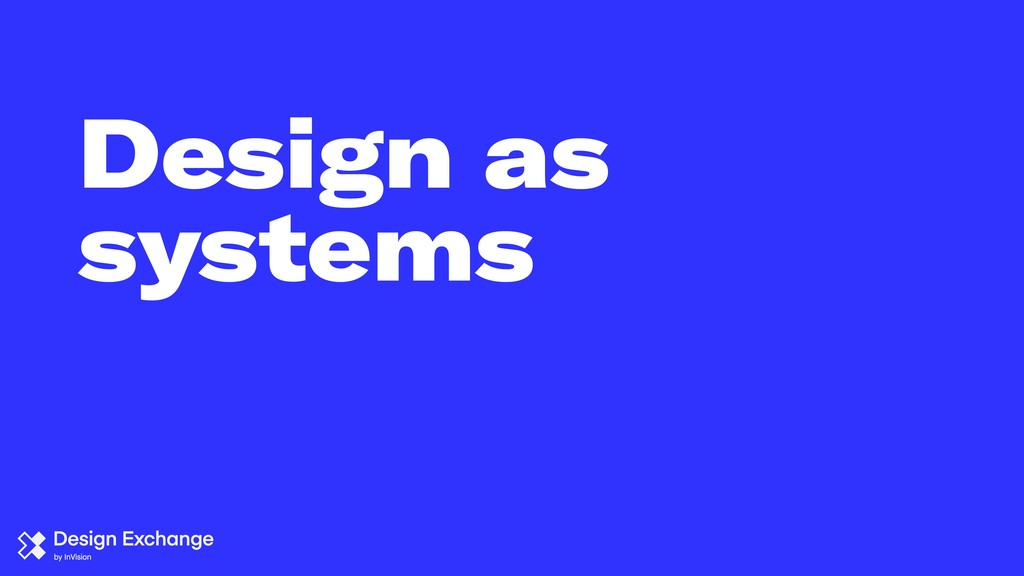 Design as systems