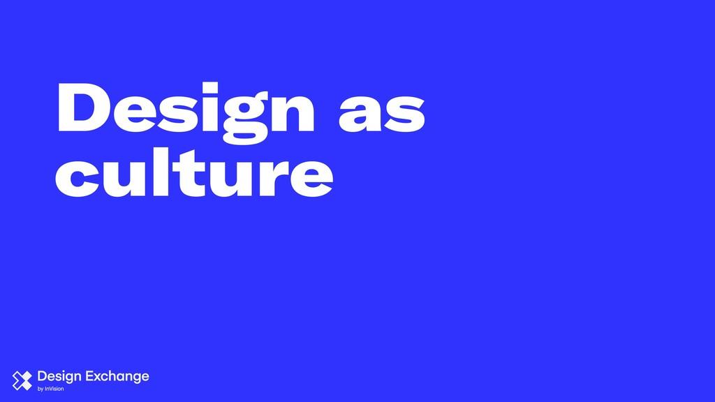 Design as culture