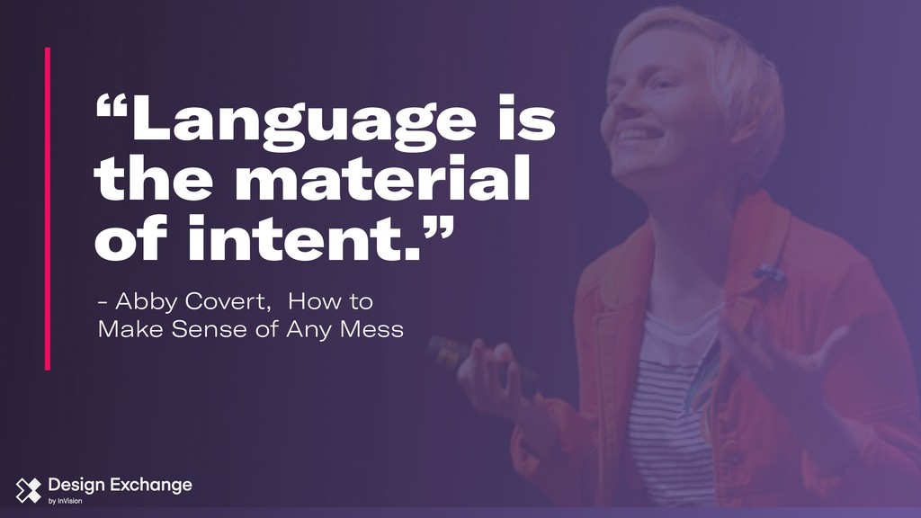 """""""Language is the material of intent."""" - Abby Co..."""