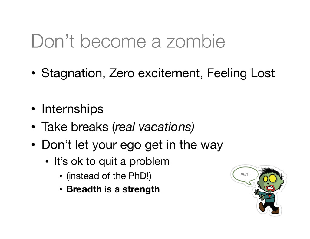 Don't become a zombie