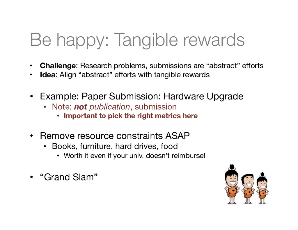Be happy: Tangible rewards