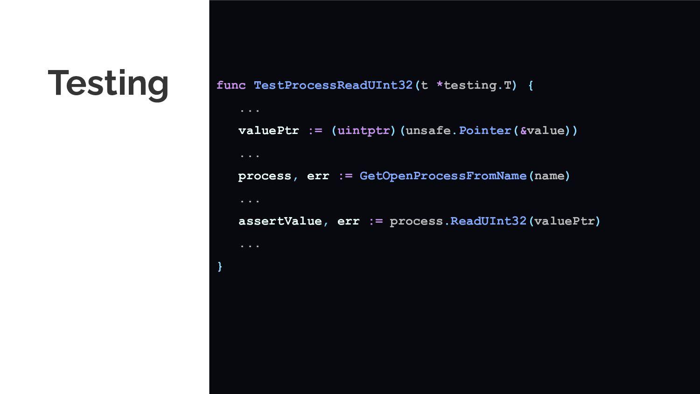 Testing func TestProcessReadUInt32(t *testing.T...