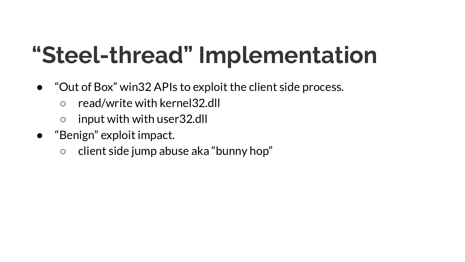 """""""Steel-thread"""" Implementation ● """"Out of Box"""" wi..."""