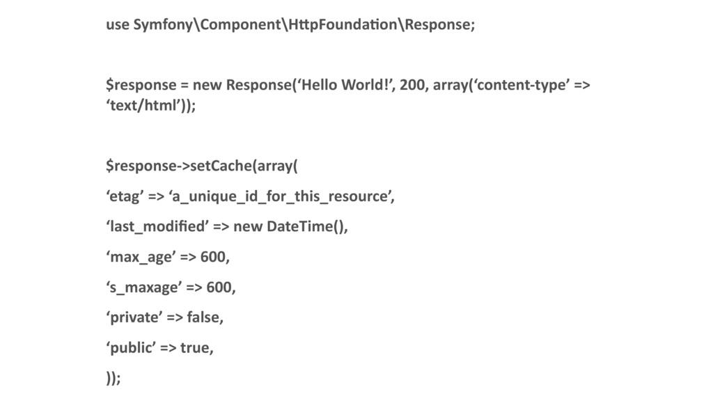 use Symfony\Component\H:pFoundaDon\Response; $r...