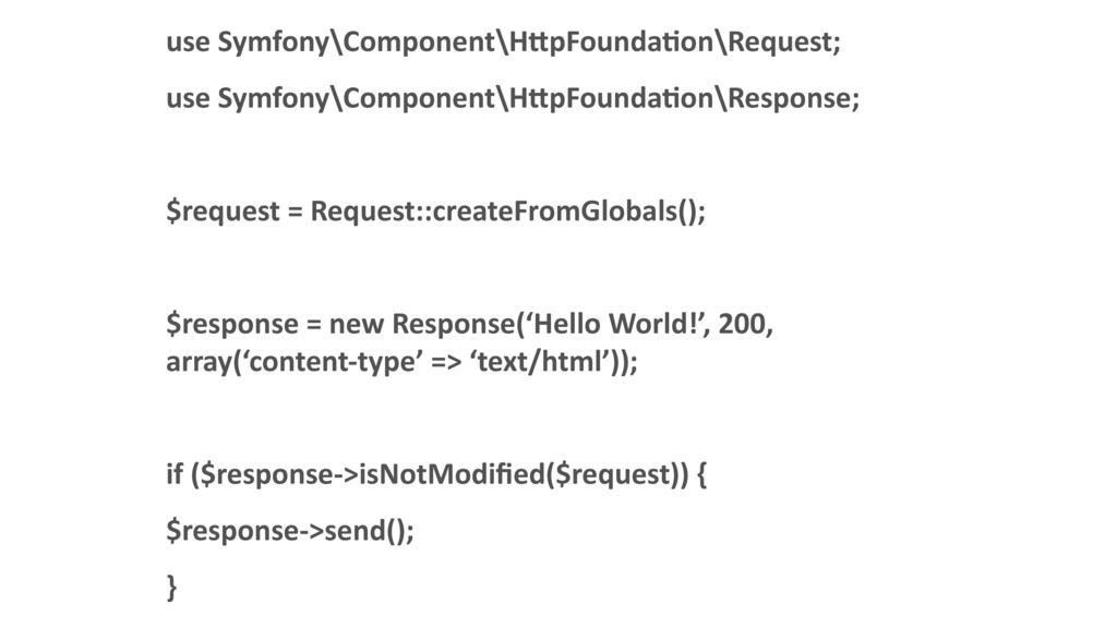 use Symfony\Component\H:pFoundaDon\Request; use...