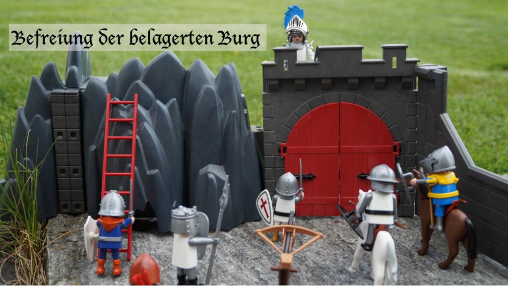 Befreiung der belagerten Burg
