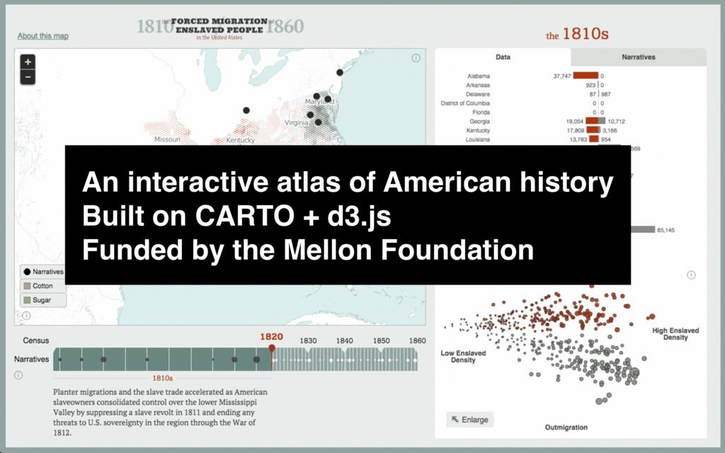 An interactive atlas of American history Built ...