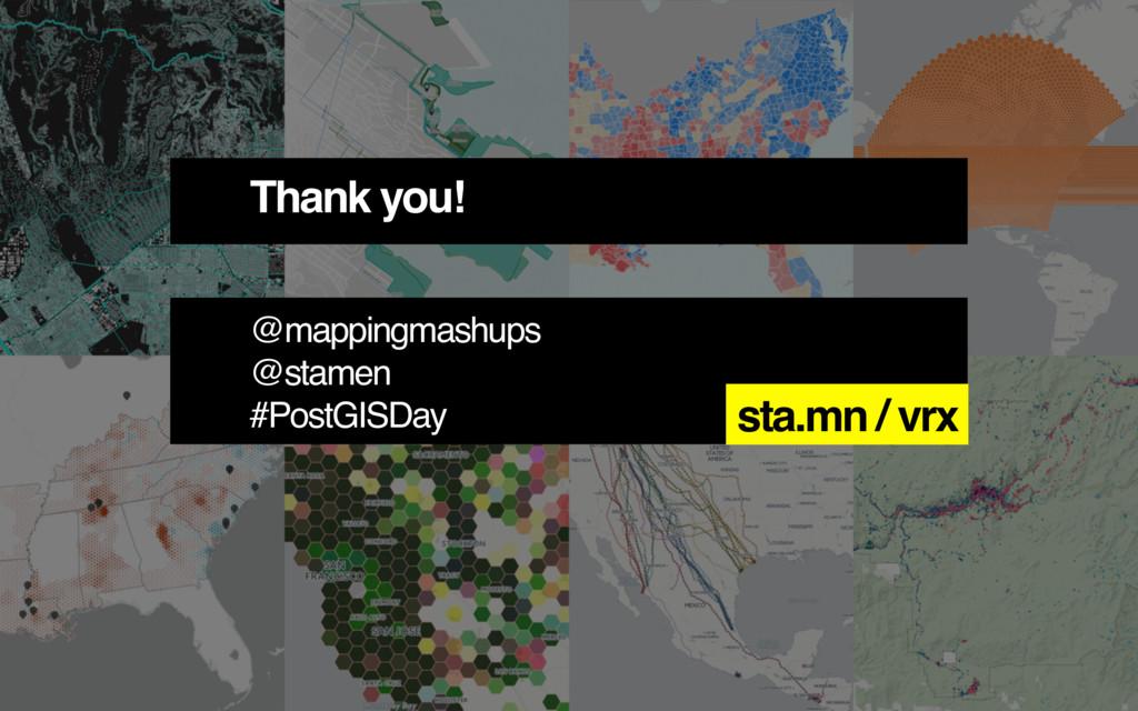 Thank you! @mappingmashups @stamen #PostGISDay ...