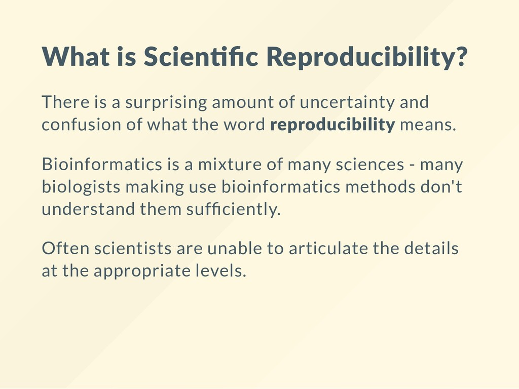 What is Scien fic Reproducibility? There is a su...