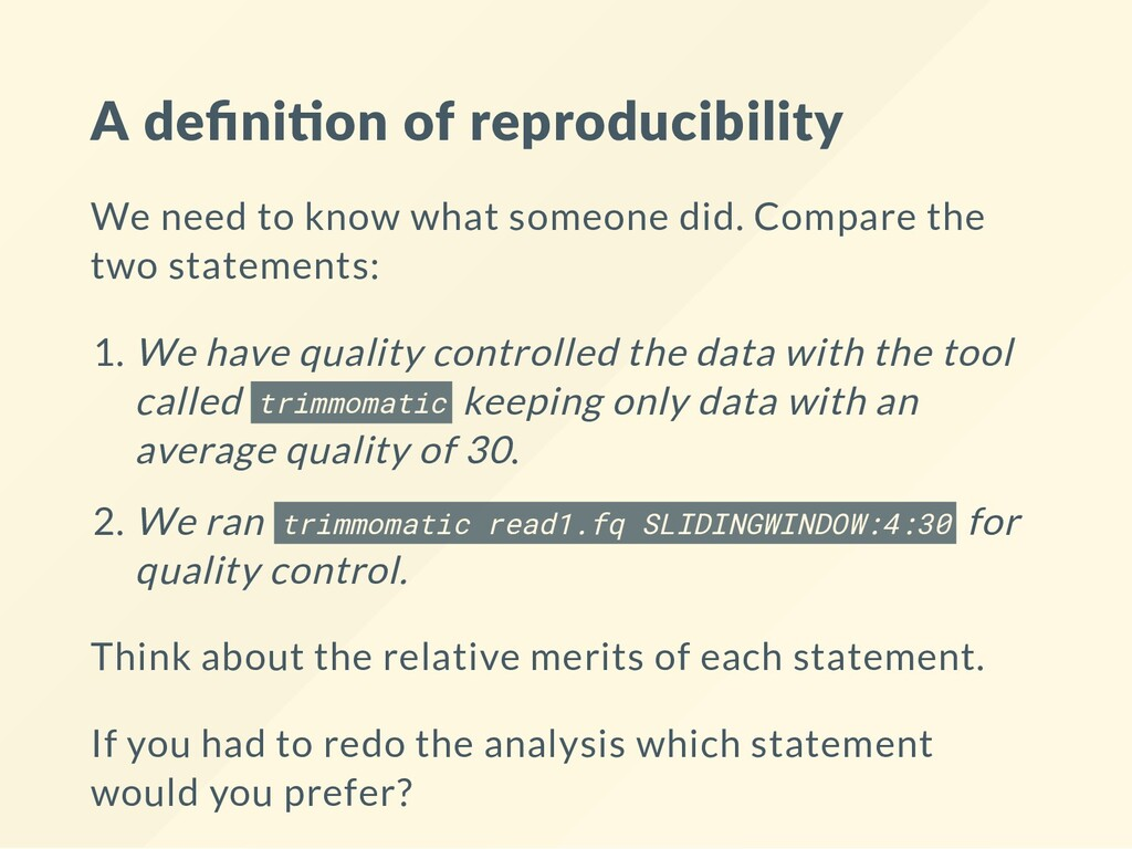 A defini on of reproducibility We need to know w...