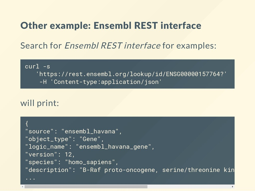 Other example: Ensembl REST interface Search fo...