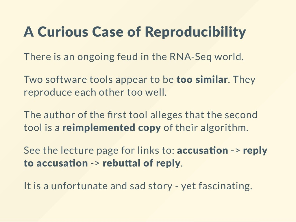 A Curious Case of Reproducibility There is an o...