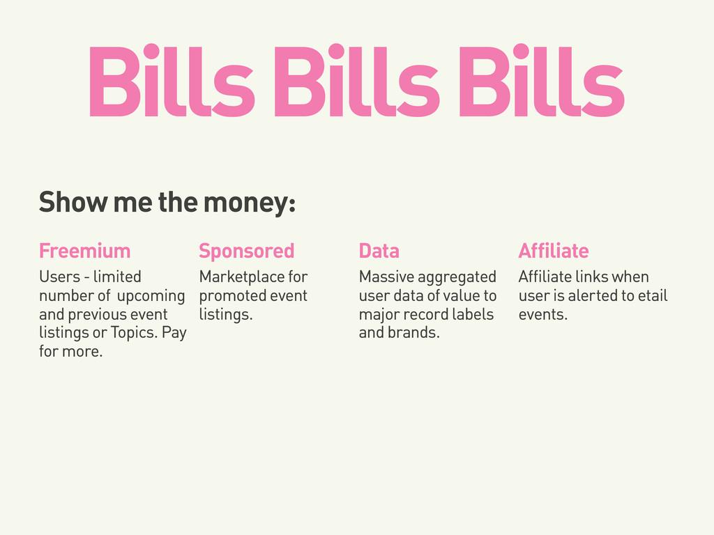 Bills Bills Bills Show me the money: Freemium S...