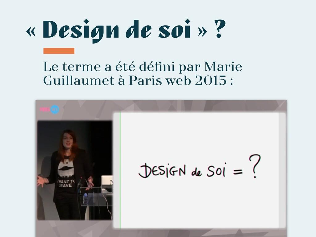 « Design de soi » ? Le terme a été défini par Ma...