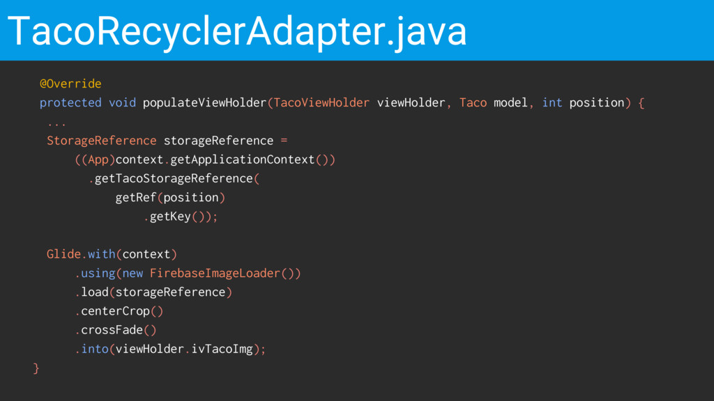 TacoRecyclerAdapter.java @Override protected vo...