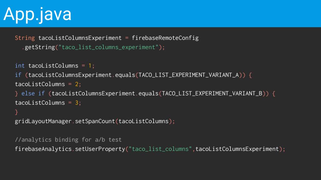 App.java String tacoListColumnsExperiment = fir...