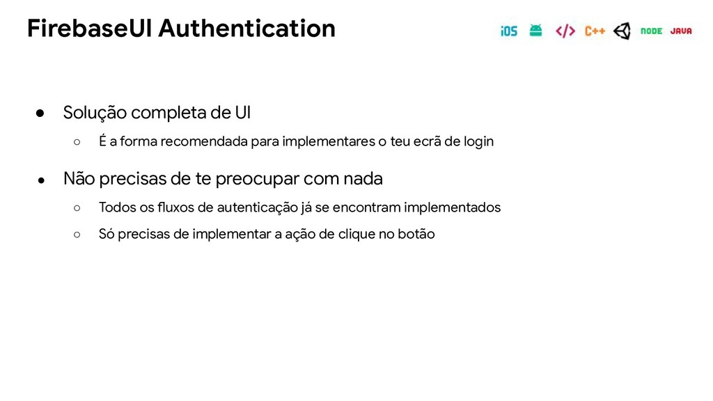 FirebaseUI Authentication ● Solução completa de...