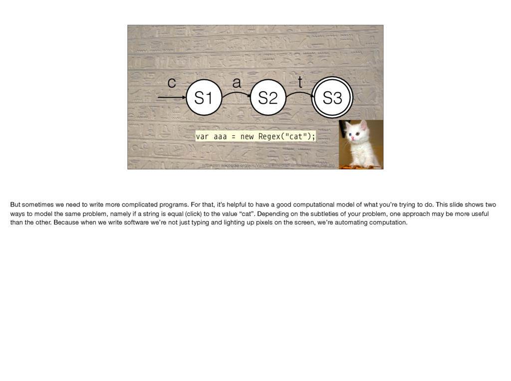 "S3 S1 S2 S3 c a t var aaa = new Regex(""cat""); h..."