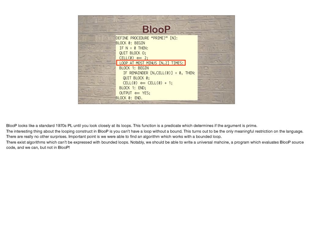 """BlooP DEFINE PROCEDURE """"PRIME?"""" [N]: BLOCK 0: B..."""