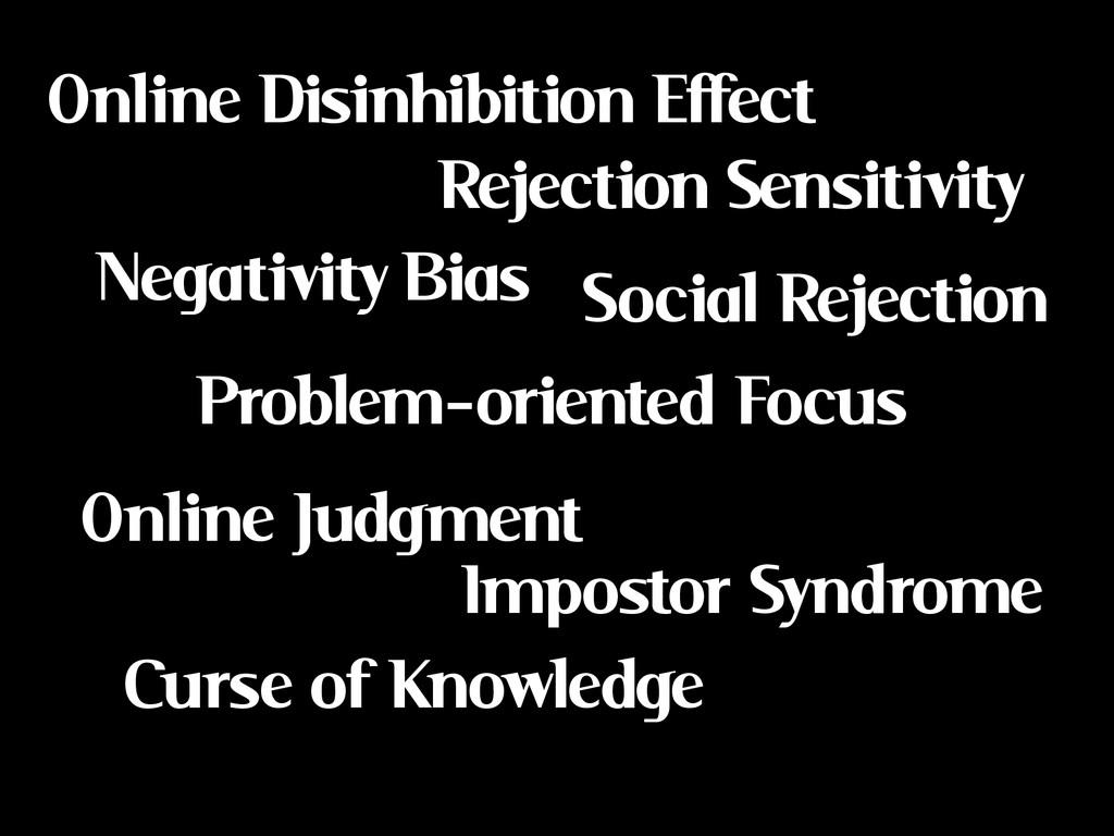 Online Disinhibition Effect Negativity Bias Pro...