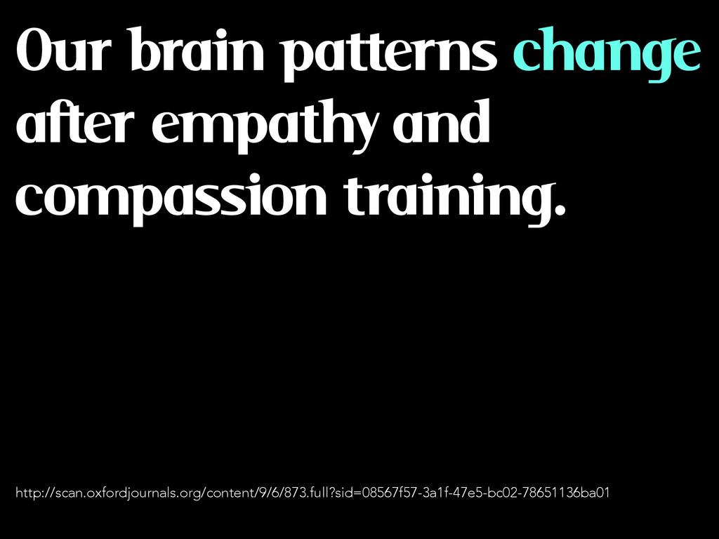Our brain patterns change after empathy and com...
