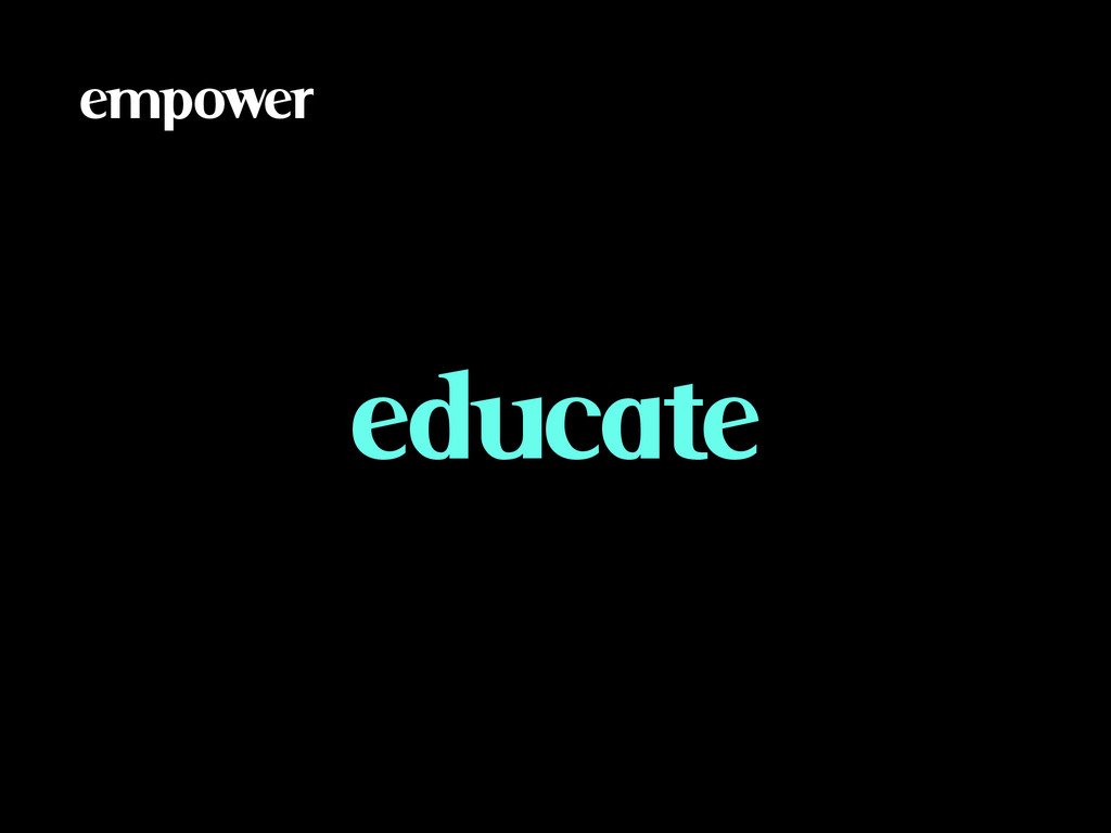empower educate