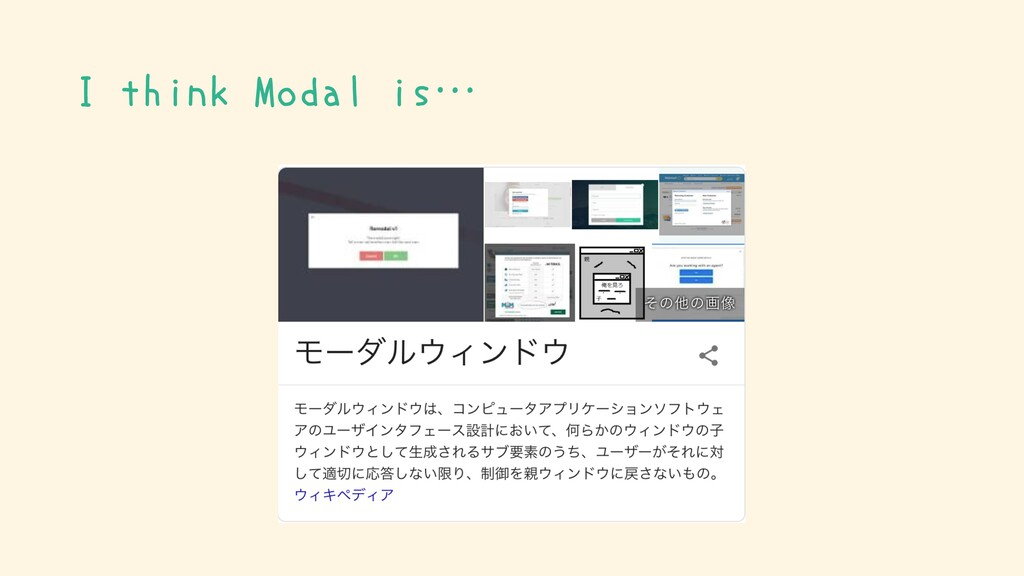 I think Modal is…
