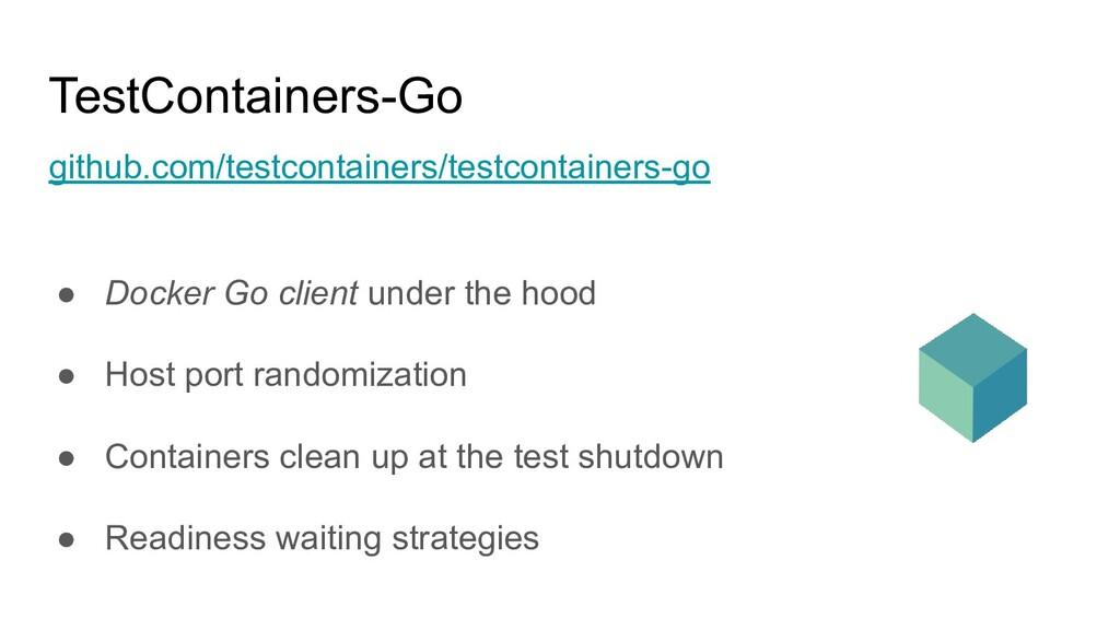 TestContainers-Go github.com/testcontainers/tes...