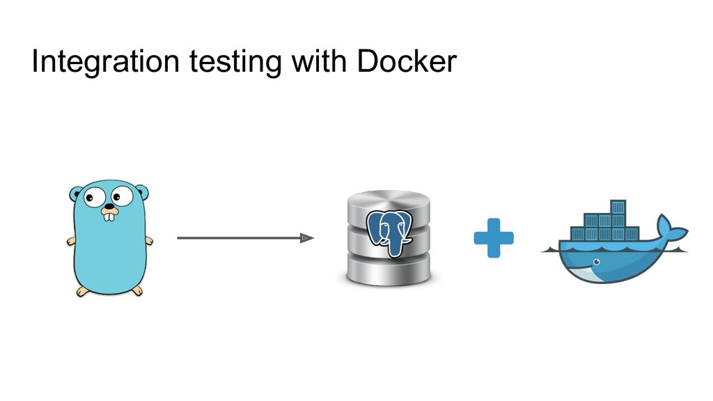 Integration testing with Docker