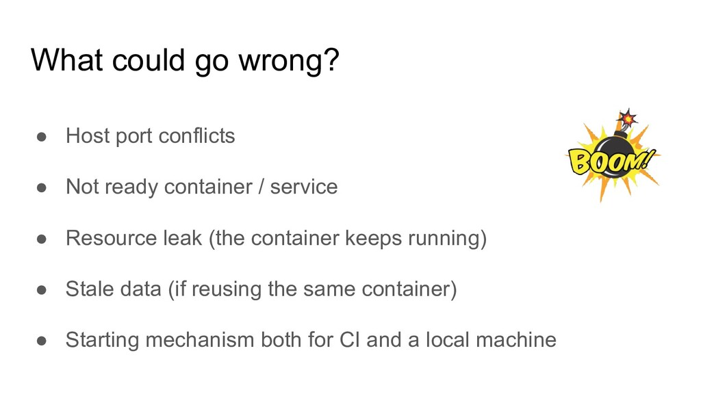 ● Host port conflicts ● Not ready сontainer / s...