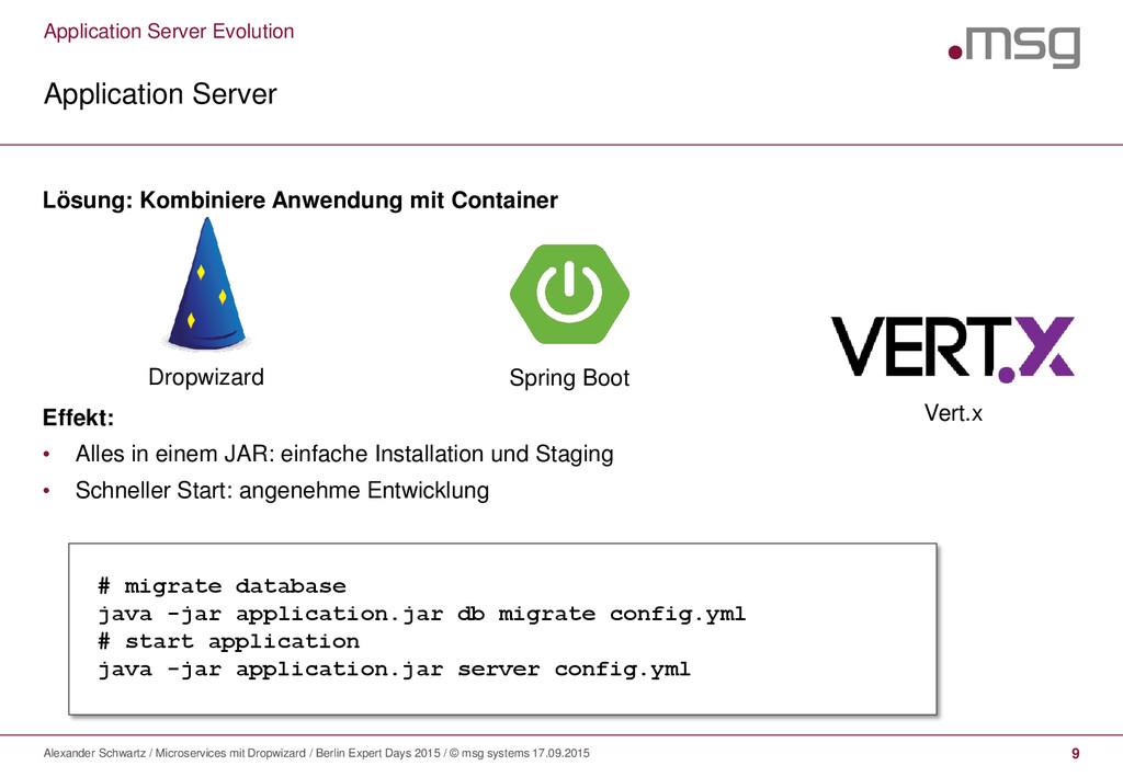Application Server Evolution Application Server...