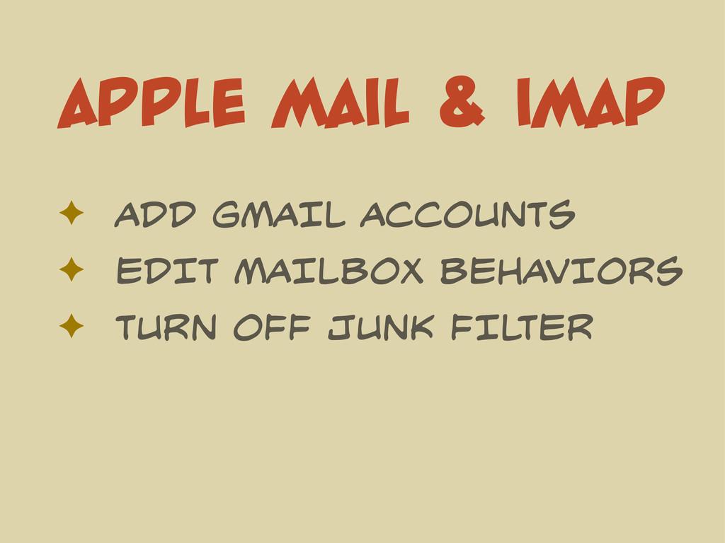 APPLE MAIL & IMAP ✦ ADD GMAIL ACCOUNTS ✦ EDIT M...