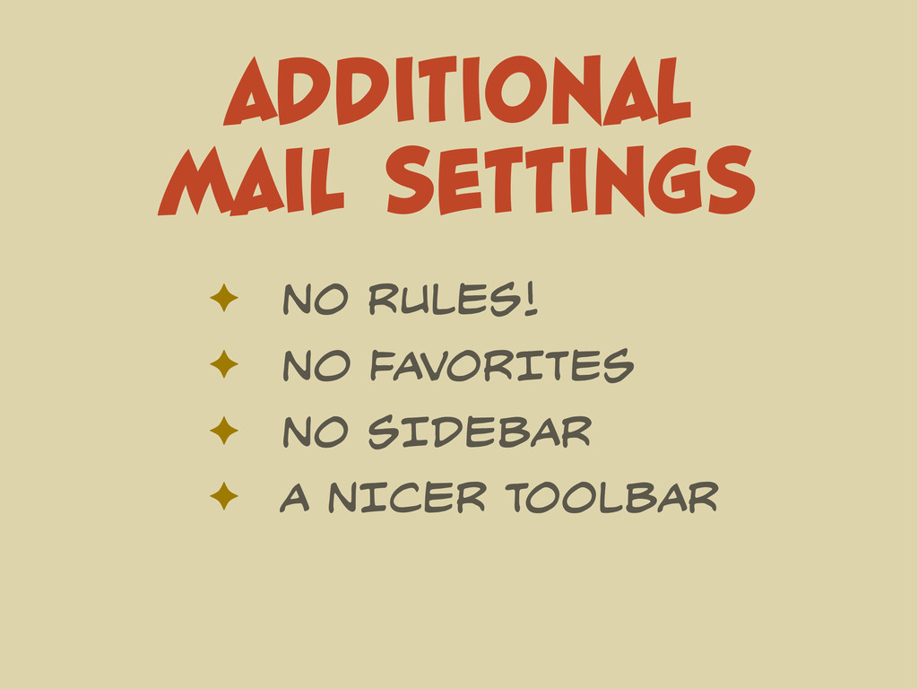 ADDITIONAL MAIL SETTINGS ✦ NO RULES! ✦ No FAVOR...