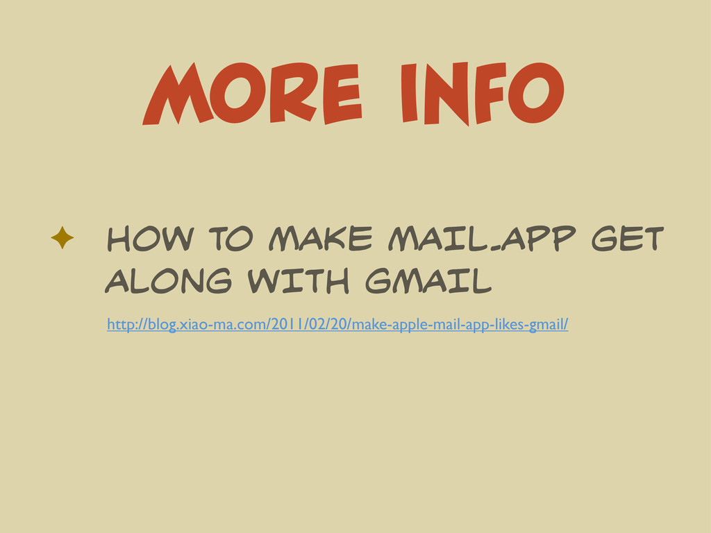 MORE INFO ✦ HOW TO MAKE MAIL.APP GET ALONG WITH...