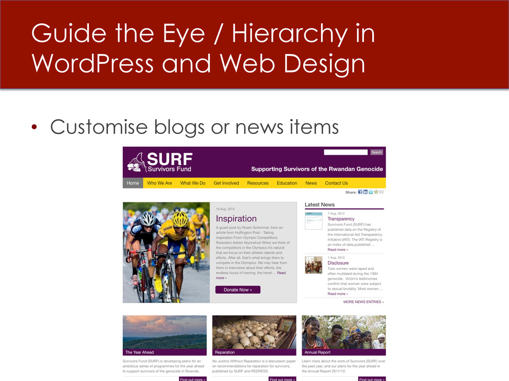 • Customise blogs or news items Guide the Eye ...