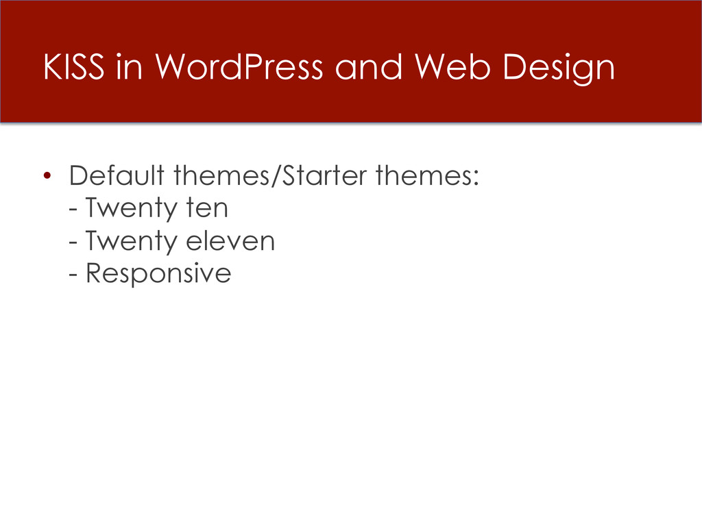 KISS in WordPress and Web Design • Default the...
